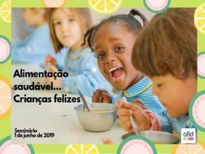 Alimentação saudável, crianças felizes!